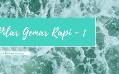 Kenalan Sama Pilar Gemar Rapi – Part 1